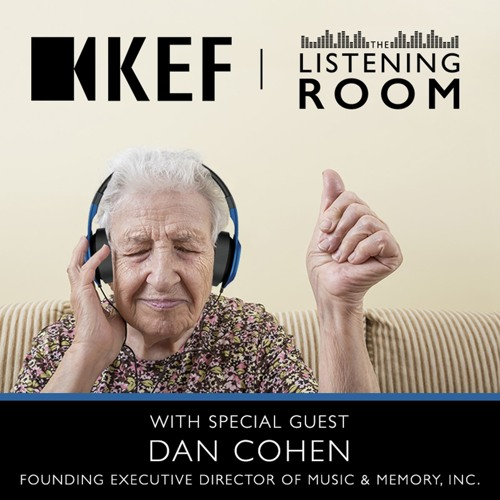 The Music & Memory Project With Project Executive Director Dan Cohen [Episode 19]