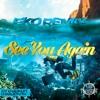 Wiz Khalifa - See You Again Ft. Charlie Puth (Eko Remix) [EDM Treasure Exclusive...
