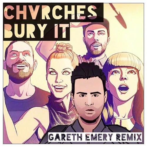 CHVRCHES - Bury It (Gareth Emery Remix)