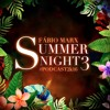 DJ FÁBIO MARX - SUMMER NIGHT 3 #PODCAST2K16