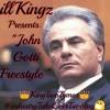 JohnGottiFreestyle - KingTwoTymez