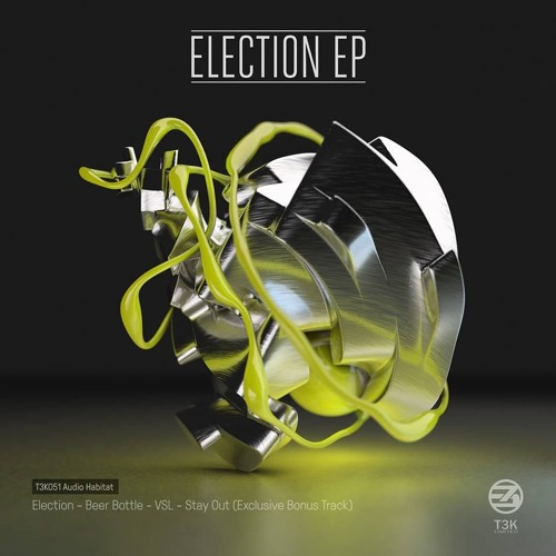 Audio Habitat Election EP T3k REc.