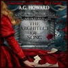 The Architect Of Song by A.G. Howard, Narrated by Gemma Dawson