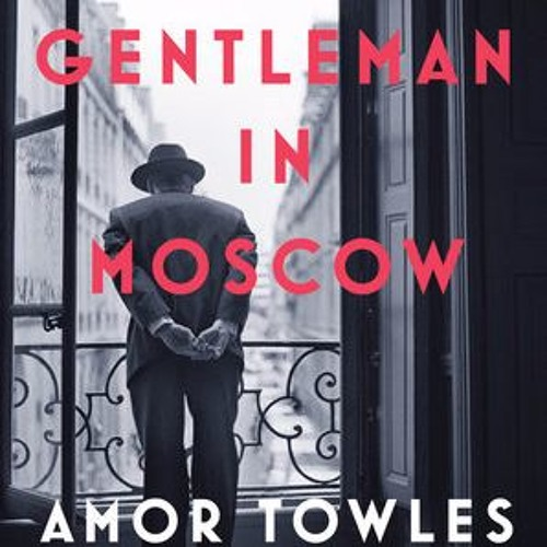 #143: Amor Towles