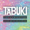 Tabuki Transmission 016 // Modify [New Resident]