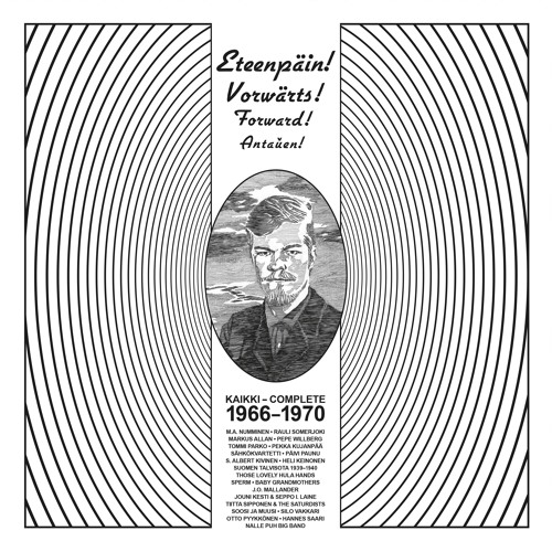 Eteenpäin! - Forward! - Vorwärts! - Antauen! - Complete 1966 - 1970 (Sampler)