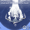 Ronzel & Arpyem - Come Back Home ft. Virginia Palms mp3