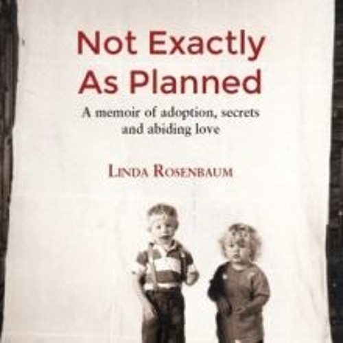 Live Chat With Author Linda Rosenbaum Of Not Exactly As Planned