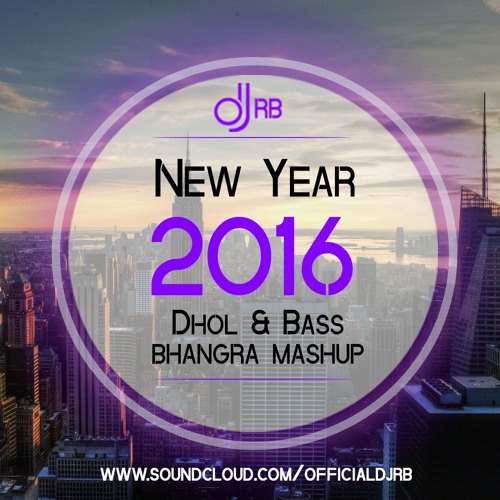 2016 BHANGRA MASHUP - DJ RB (DHOL & BASS)| LATEST PUNJABI SONGS REMIXED