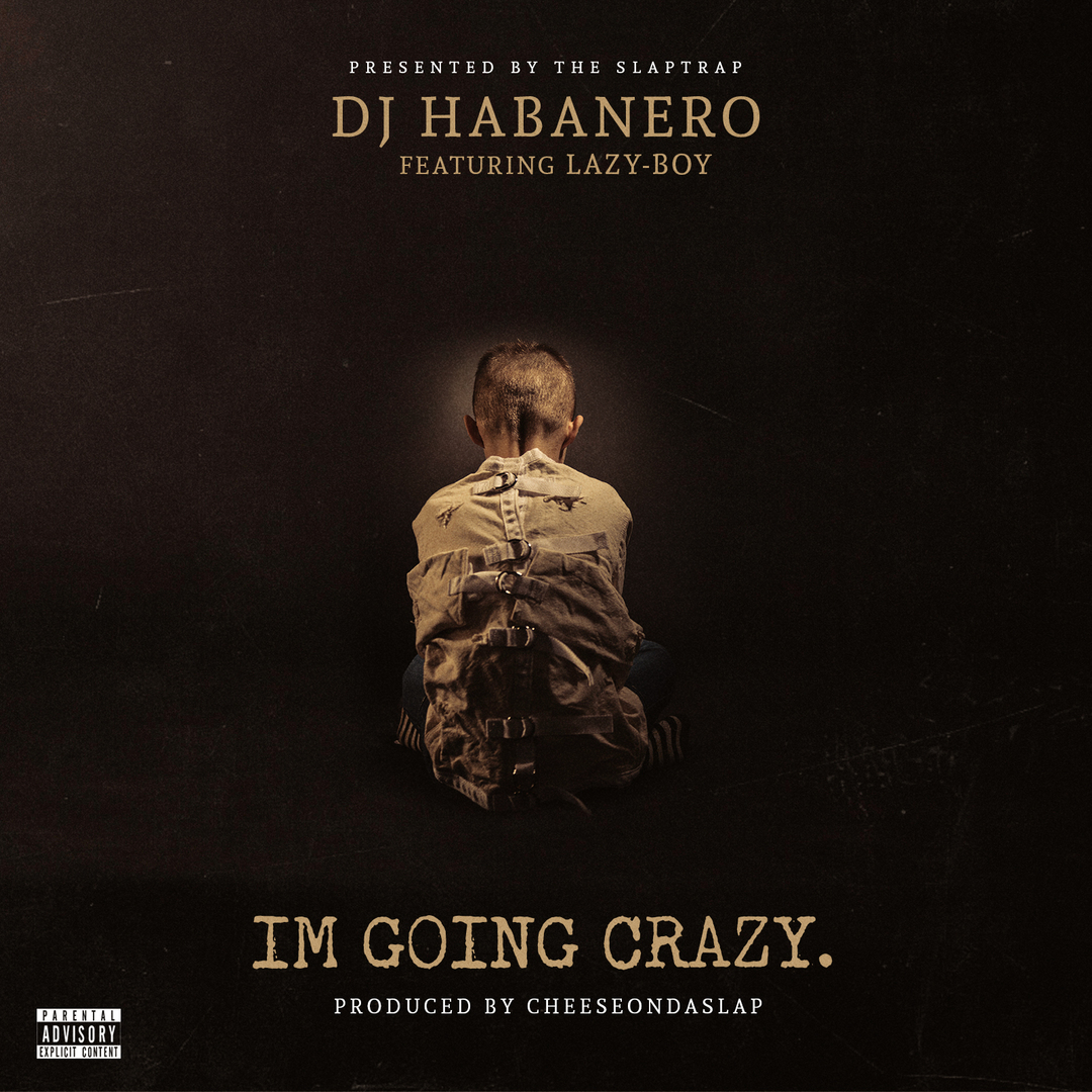 DJ Habanero ft. Lazy-Boy - Im Goin Crazy (Prod. CheezeOnDaSlap) [Thizzler.com Exclusive]