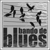 Bando de Blues - Vidas Velozes (2016)