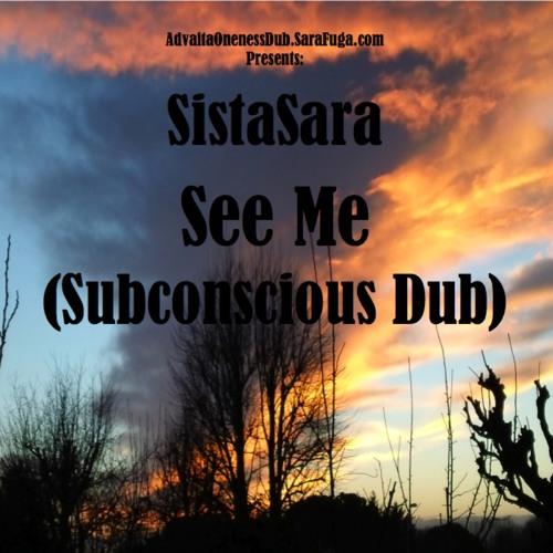 SistaSara - See Me (Subconscious Dub)