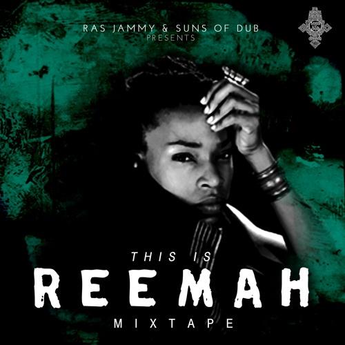 this is Reemah Mixtape - Ras Jammy & Suns of Dub