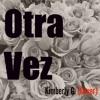 Otra Vez | Kimberly G. (Cover)