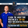 Learn the Nighttime Routine of a Top 100 Most Influential Person (Interview with Todd Durkin)