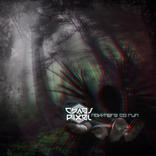 Chaos Pixel - Nowhere to Run [ Free Download ]