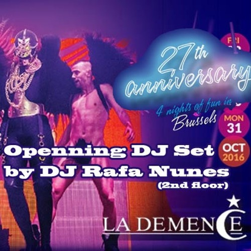 Opening DJ Set for the 27th Birthday Party at La Demence (2nd floor) 31/10/2016 (mixing on the fly)