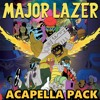 Major Lazer Acapella Pack [FREE DOWNLOAD] [CHECK OUT MY OTHER PACKS]