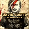 David Guetta Acapella Pack [FREE DOWNLOAD] (12) [CHECK OUT MY OTHER PACKS]