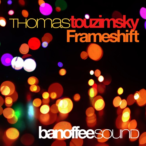 Thomas Touzimsky - Frameshift (original mix)