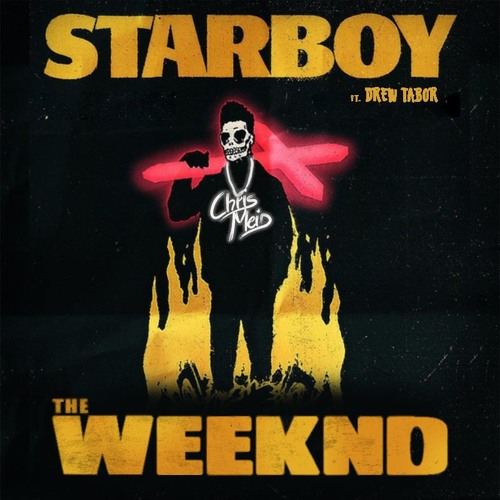 The Weeknd ft Daft Punk - Starboy (Chris Meid Remix) [Drew Tabor Cover]