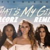 Fifth Harmony - Thats My Girl (AlcorZ Remix)