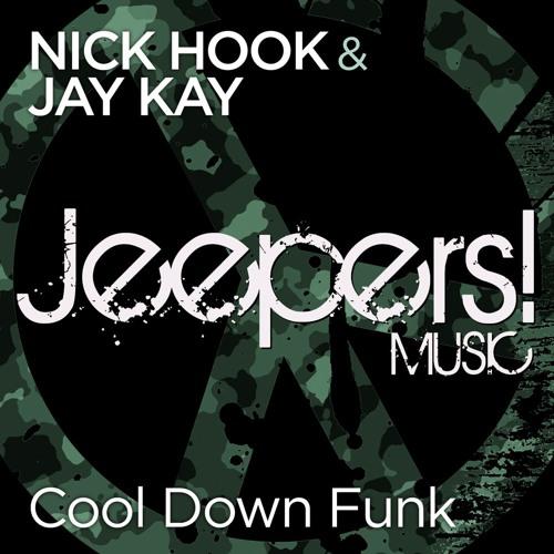 Nick Hook & Jay Kay - Cool Down Funk - Edit