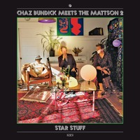 Chaz Bundick Meets The Mattson 2 - Star Stuff