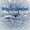 Susan Joseph - The Quite Hours (Piano Version)