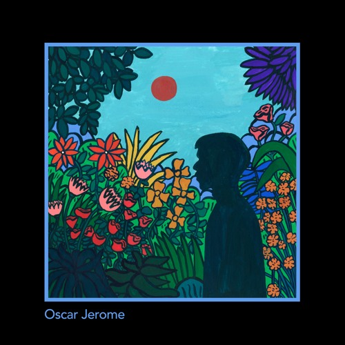 Oscar Jerome - EP
