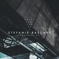 Stefanie Raschke | NachtEin.TagAus [Podcast 29]