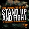 Sefa & Sprinky Ft MC Volt - Stand Up And Fight (Official Soldiers Of Core Anthem 2016)FREE DOWNLOAD