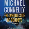THE WRONG SIDE OF GOODBYE by Michael Connelly, Read by Titus Welliver- Audiobook Excerpt