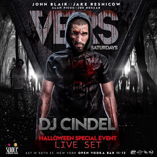 VERS HALLOWEEN EDITION (CINDEL LIVE FROM SPACE IBIZA NYC)