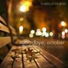 MIXTAPE #035 goodbye, october