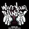 WaveYourHands