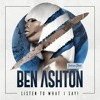 Ben Ashton - Listen To What I Say! (Out on Indiana Tones)