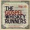 Hold On - Gospel Whiskey Runners