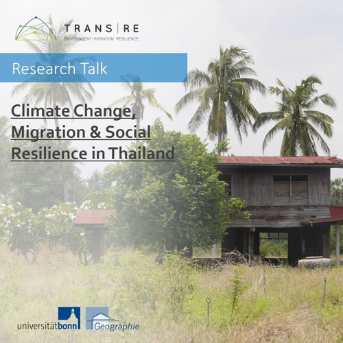 Research Talk: Climate Change, Migration & Social Resilience in Thailand