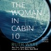 Download The Woman in Cabin 10 Audiobook by Ruth Ware — SAMPLE