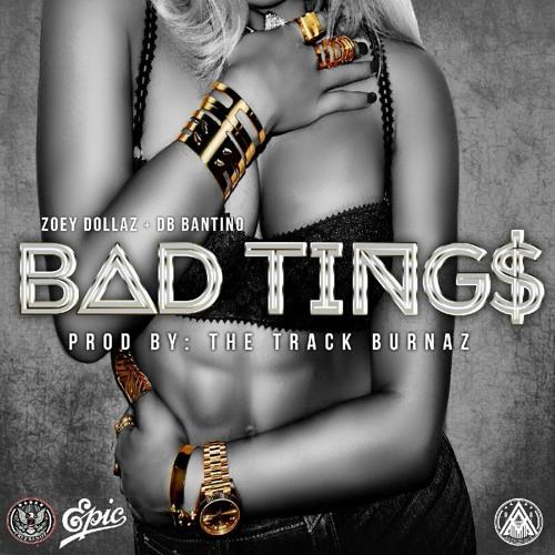 BAD TINGS - Feat. DB BANTINO - Prod. TRACK BURNAZ