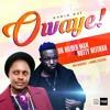 Owaye by Nutty Neithan + Dr. Hilderman