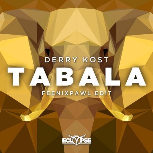 Derry Kost - Tabala (Feenixpawl Edit) [FREE DOWNLOAD]