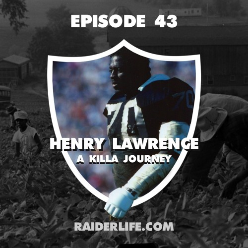 Episode 43 | #70 Henry Lawrence Special Guest