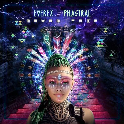 Everex & Phastral - Mayan Trip (Original Mix) скачать бесплатно и слушать онлайн