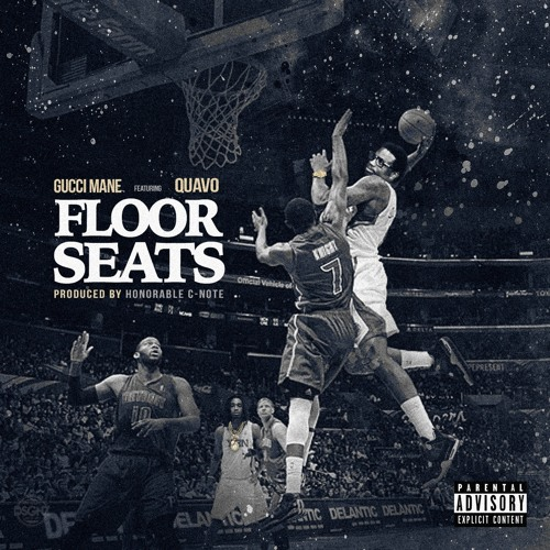 FLOOR SEATS Ft. Quavo_(Prod. Honorable Cnote)