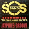 JAYPHIES vs.THE SOS BAND - The Finest Legend Mix (Jayphies-Groove) 2016