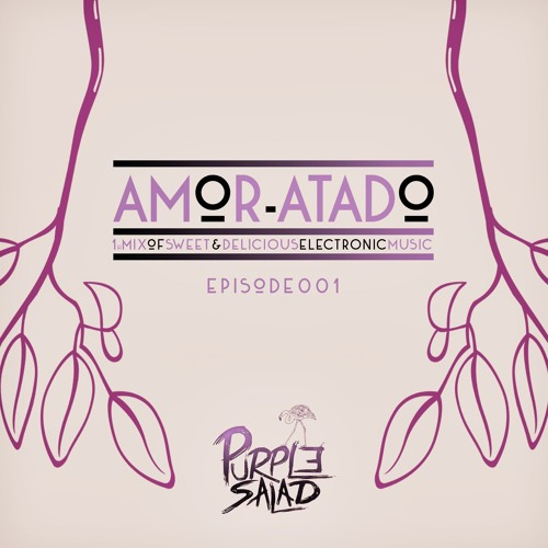 """""""Amor-atado"""" 1h mix of sweet & delicious music FREE DOWNLOAD"""