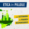 Etica In Pillole (03 nov '16) – Una settimana di Finanza Responsabile