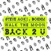 Steve Aoki - Back 2 U (William Black Remix) - 128K M4A.m4a